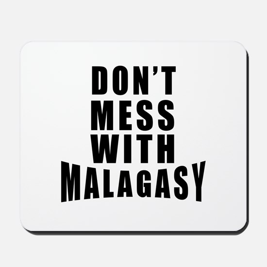 Don't Mess With Malagasy Mousepad