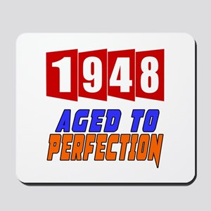 1948 Aged To Perfection Mousepad