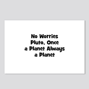 No Worries Pluto, Once a Plan Postcards (Package o