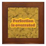 Perfection Framed Tile