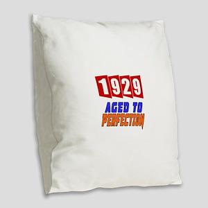 1929 Aged To Perfection Burlap Throw Pillow