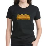 Perfection Women's Dark T-Shirt