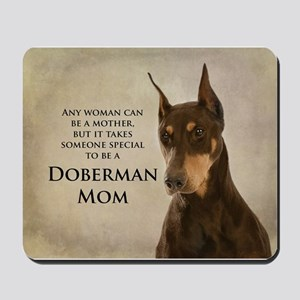 Doberman Mom Mousepad