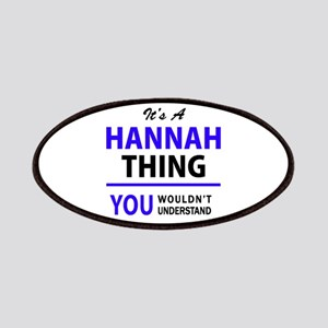 It's HANNAH thing, you wouldn't understand Patch