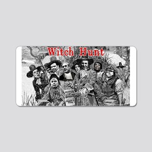 Witch Hunt: The Indictment Aluminum License Plate