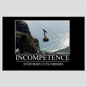 Incompetence Large Poster