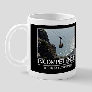 Incompetence Mug