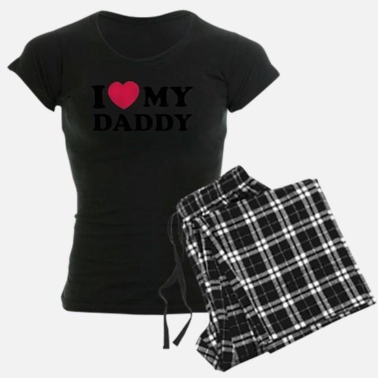I love my daddy Pajamas