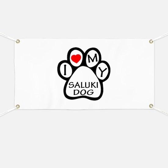 I Love My Saluki Dog Banner