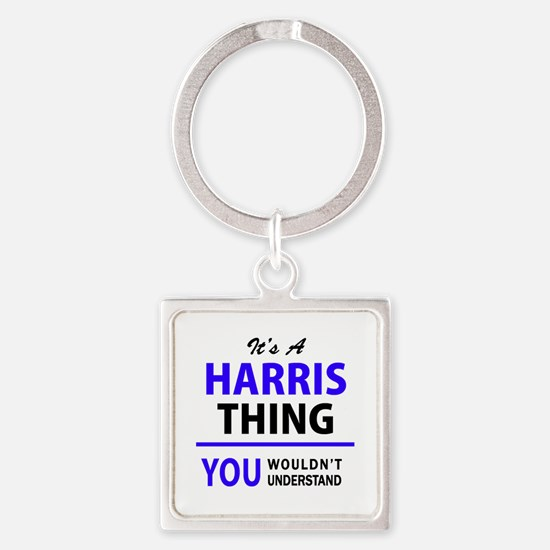 It's HARRIS thing, you wouldn't understa Keychains