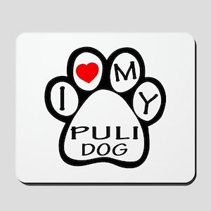I Love My Puli Dog Mousepad