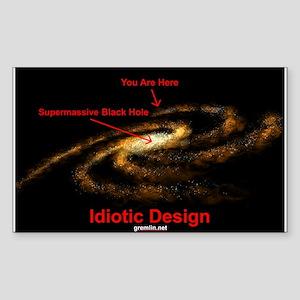 Idiotic Design Rectangle Sticker