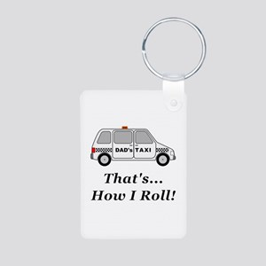Dads Taxi How I Roll Aluminum Photo Keychain