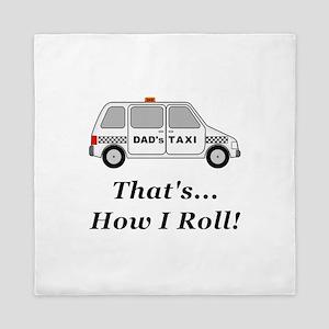 Dads Taxi How I Roll Queen Duvet