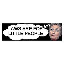 Hillary Above The Law Bumper Sticker