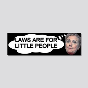Hillary Above The Law Car Magnet 10 X 3