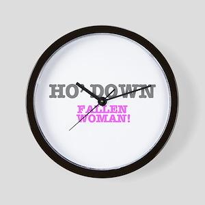 HO' DOWN - FALLEN WOMAN! Wall Clock