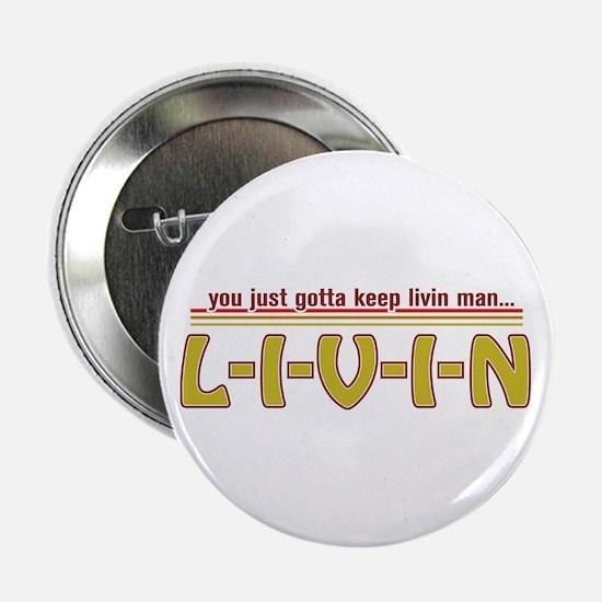 L-I-V-I-N Button