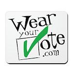 Wear Your Vote Light Mousepad