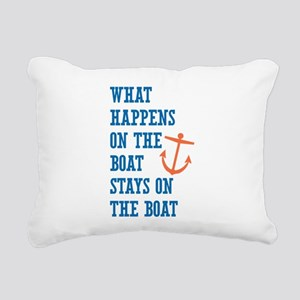 What Happens On The Boat Rectangular Canvas Pillow