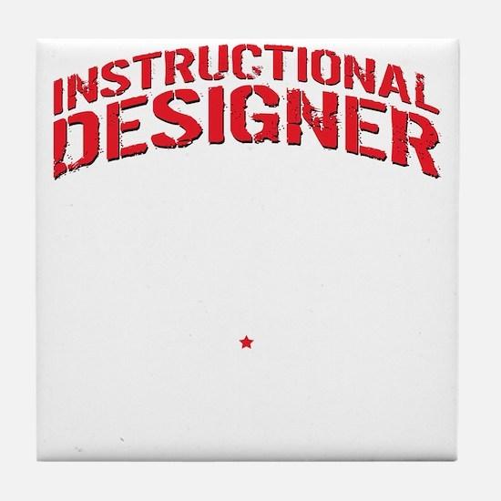 Cute Instructional design Tile Coaster