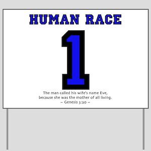 1 Human Race (BLU) - Yard Sign