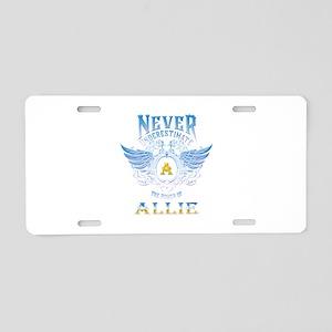 Never underestimate the pow Aluminum License Plate