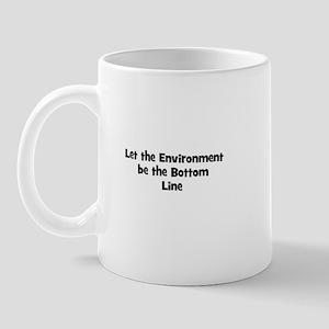 Let the Environment be the Bo Mug