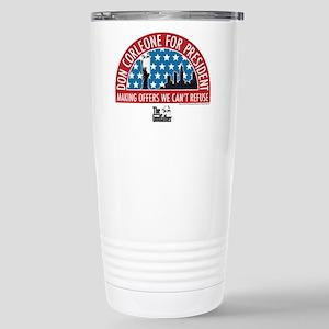Don Corleone for Presid Stainless Steel Travel Mug