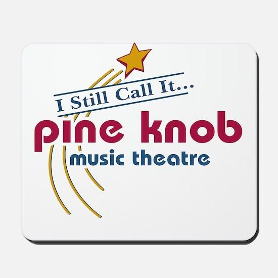 pine knob Mousepad