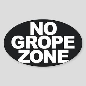 NO GROPE ZONE Sticker
