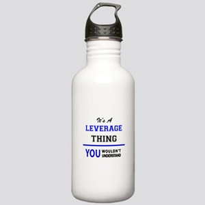 It's a LEVERAGE thing, Stainless Water Bottle 1.0L