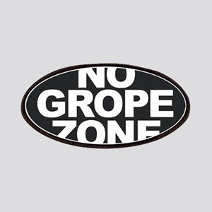 NO GROPE ZONE Patch
