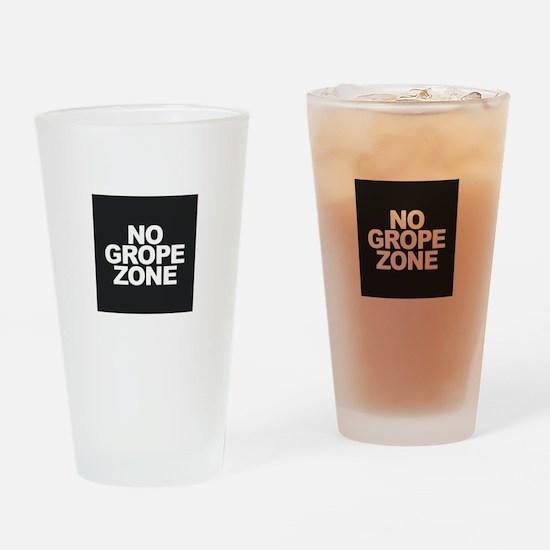 NO GROPE ZONE Drinking Glass