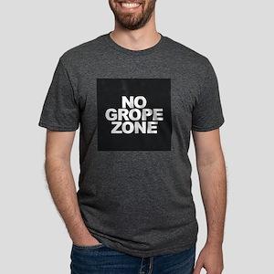 NO GROPE ZONE T-Shirt