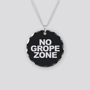 NO GROPE ZONE Necklace Circle Charm