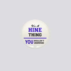 It's HINE thing, you wouldn't understa Mini Button