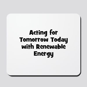 Acting for Tomorrow Today wit Mousepad