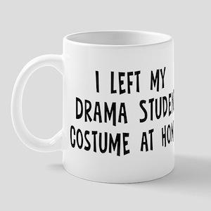 Left my Drama Student Mug