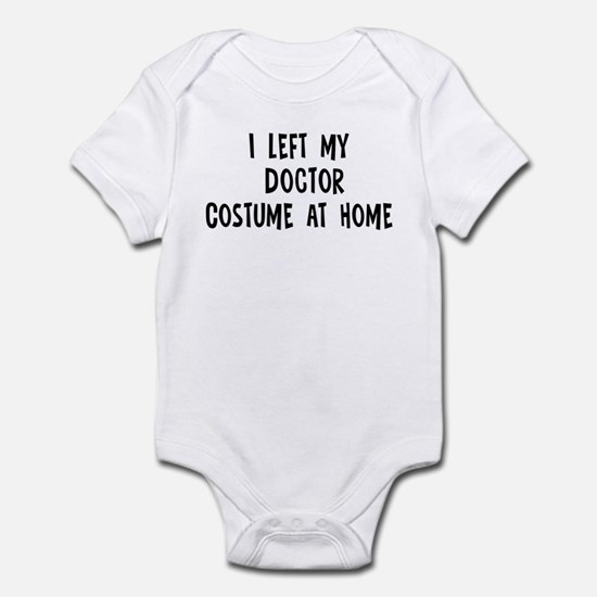 Left my Doctor Infant Bodysuit