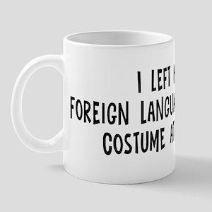 Left my Foreign Language Stud Mug