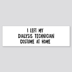 Left my Dialysis Technician Bumper Sticker