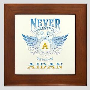 Never underestimate the power of aidan Framed Tile