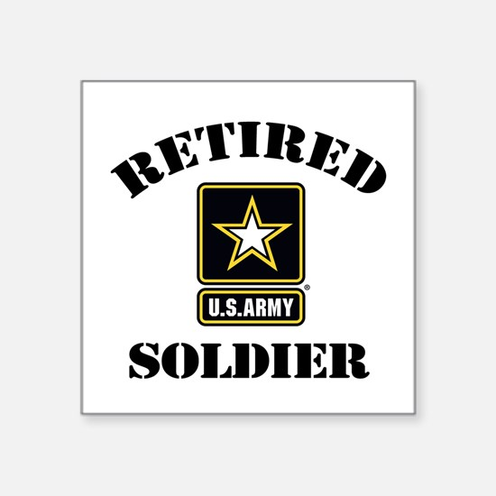 "Retired U.S. Army Soldier Square Sticker 3"" x 3"""