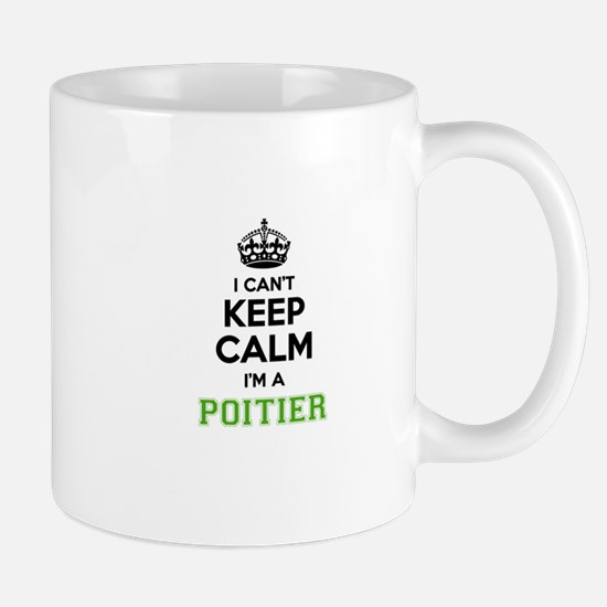 POITIER I cant keeep calm Mugs