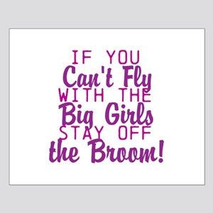 stay off the broom Posters