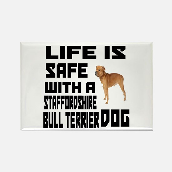 Life Is Safe With A Staffordshire Rectangle Magnet