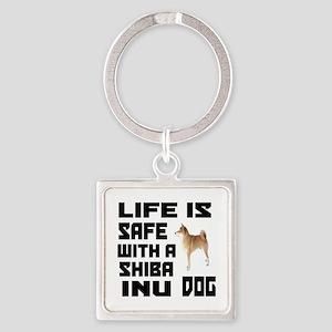 Life Is Safe With A Shiba Inu Dog Square Keychain