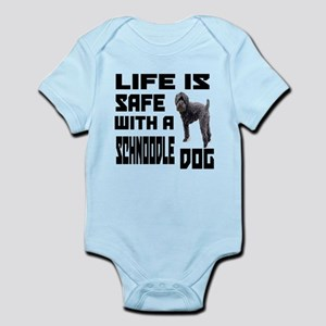 Life Is Safe With A Schnoodle Dog Infant Bodysuit