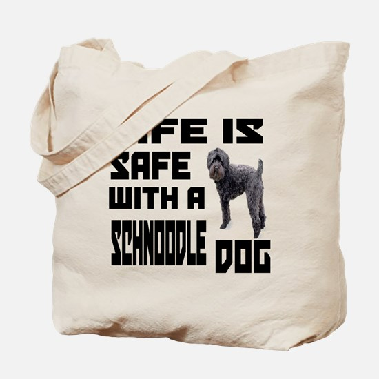 Life Is Safe With A Schnoodle Dog Designs Tote Bag